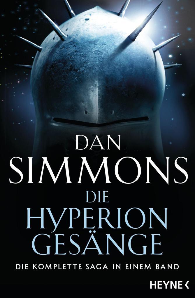 Die Hyperion-Gesänge als Taschenbuch von Dan Simmons