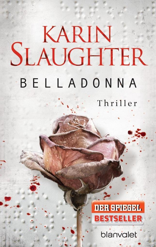 Belladonna als Taschenbuch von Karin Slaughter