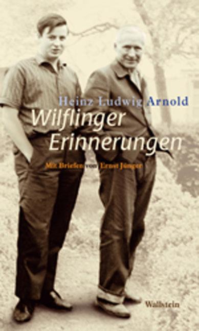 Wilflinger Erinnerungen als Buch von Heinz Ludwig Arnold