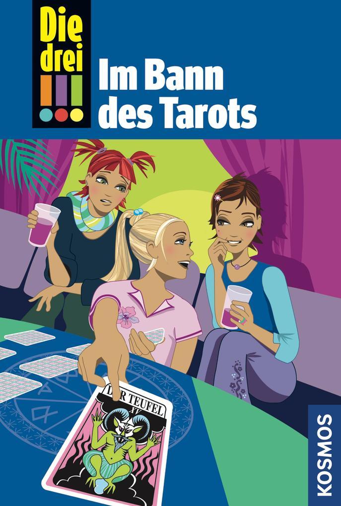 Die drei !!!, Im Bann des Tarots (Ausrufezeichen) als eBook von Henriette Wich