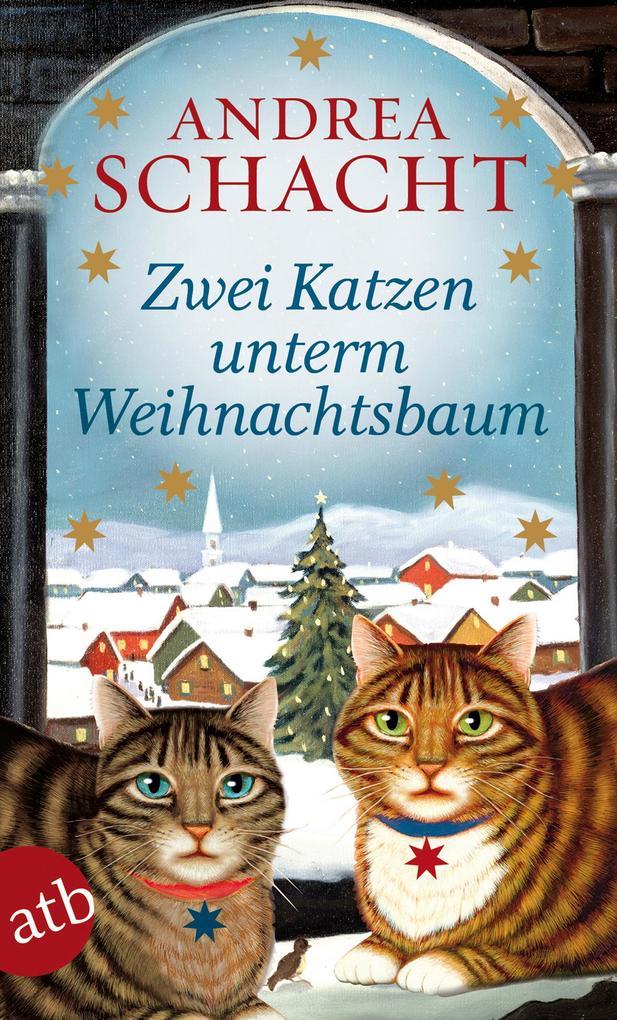 Zwei Katzen unterm Weihnachtsbaum als eBook von Andrea Schacht