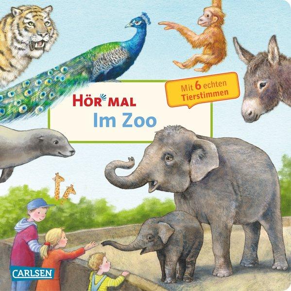 Hör mal: Im Zoo als Buch von Anne Möller