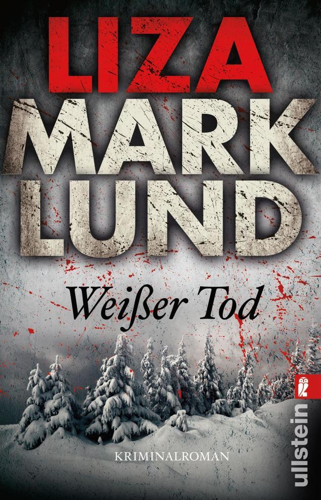 Weißer Tod als eBook von Liza Marklund
