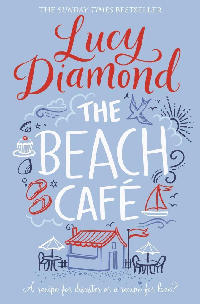 The Beach Café als eBook von Lucy Diamond