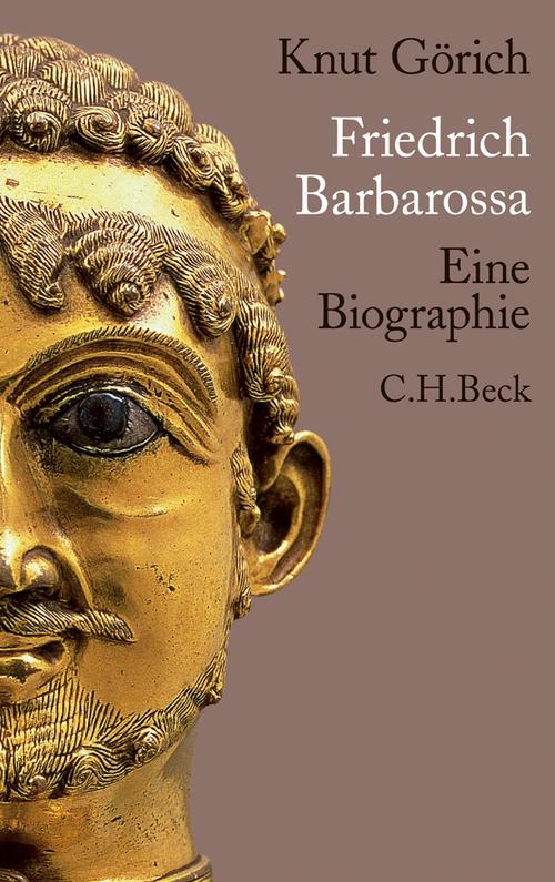 Friedrich Barbarossa als eBook von Knut Görich