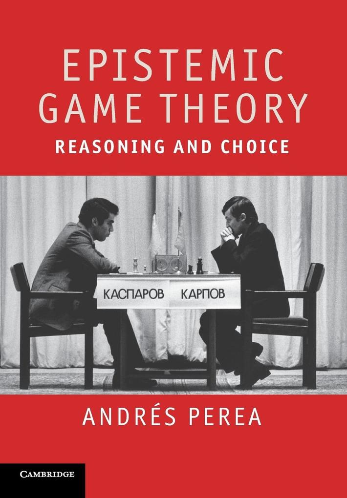 Epistemic Game Theory als Buch von Andres Perea