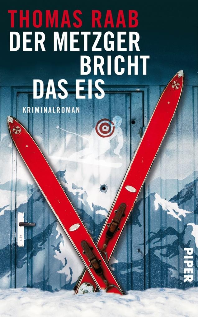 Der Metzger bricht das Eis als eBook von Thomas Raab