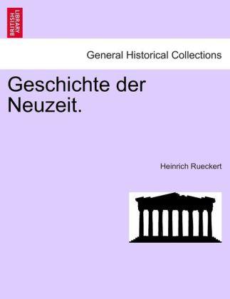 Geschichte der Neuzeit. als Taschenbuch von Heinrich Rueckert