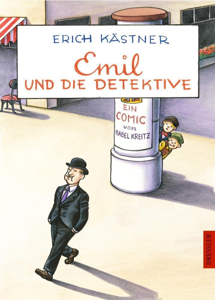Emil und die Detektive. Ein Comic von Isabel Kreitz als Buch von Erich Kästner