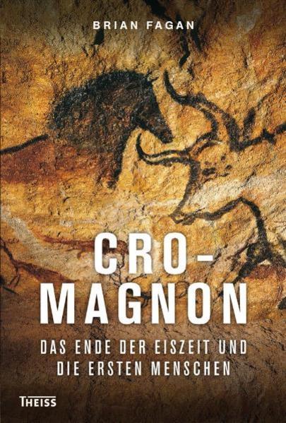 Cro-Magnon als Buch von Brian Fagan