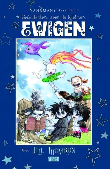 Sandman präsentiert 06. Geschichten über die kleinen Ewigen als Buch von Neil Gaiman, Jill Thompson