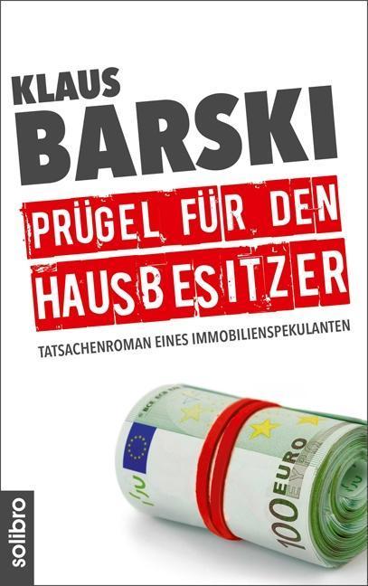 Prügel für den Hausbesitzer als Buch von Klaus Barski