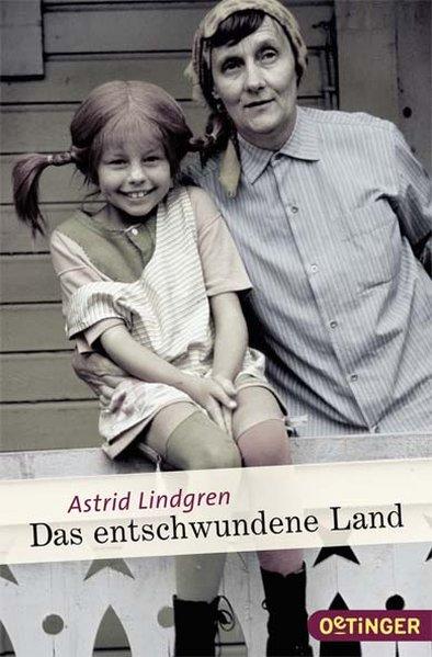Das entschwundene Land als Buch von Astrid Lindgren