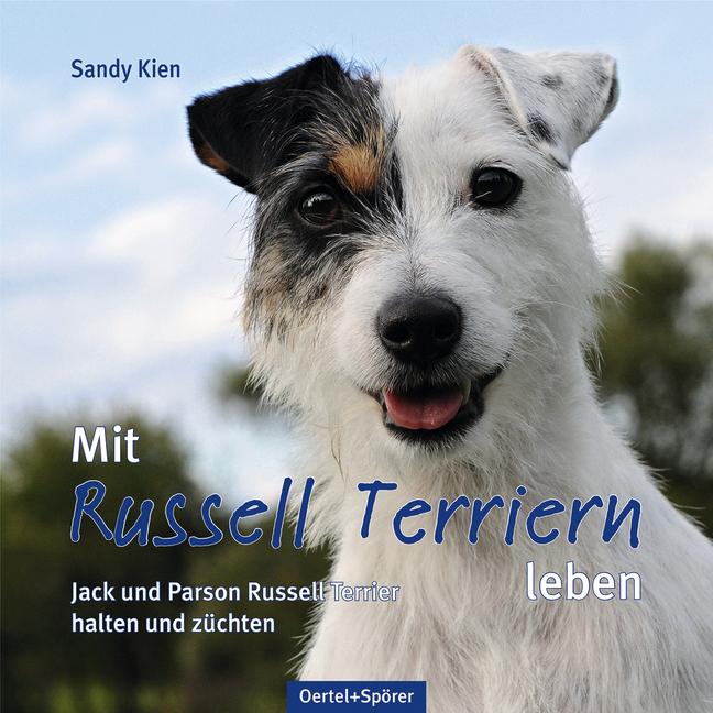 Mit Russell Terriern leben als Buch von Sandy Kien