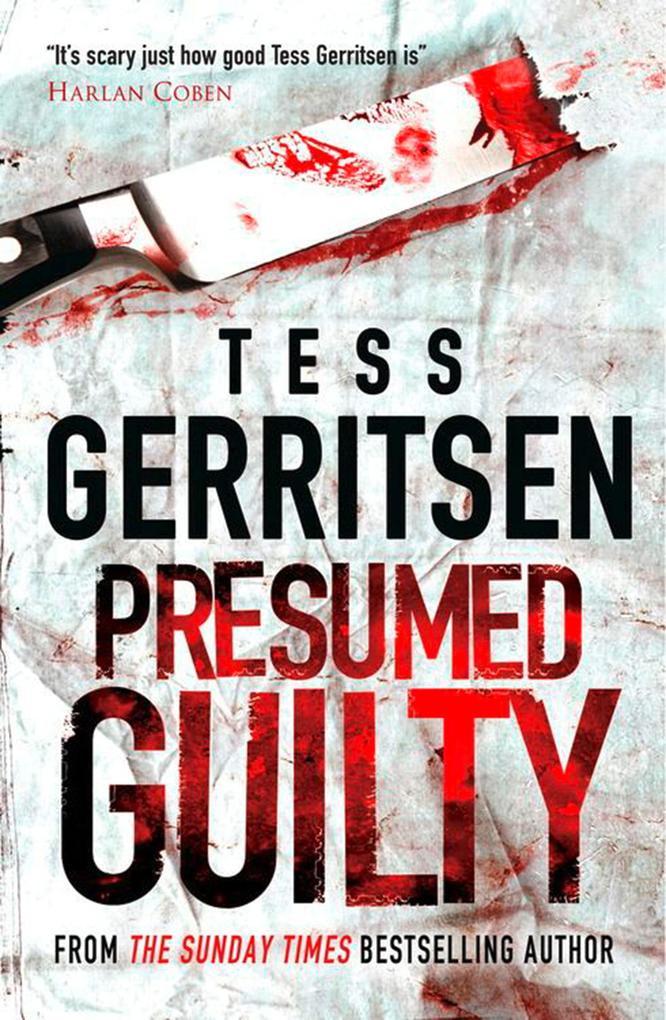 Presumed Guilty als eBook von Tess Gerritsen