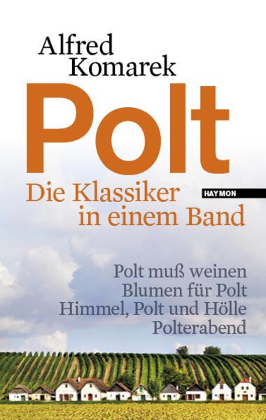 Polt - Die Klassiker in einem Band als Buch von Alfred Komarek