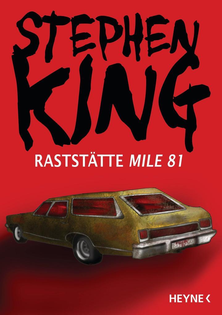 Raststätte Mile 81 als eBook von Stephen King