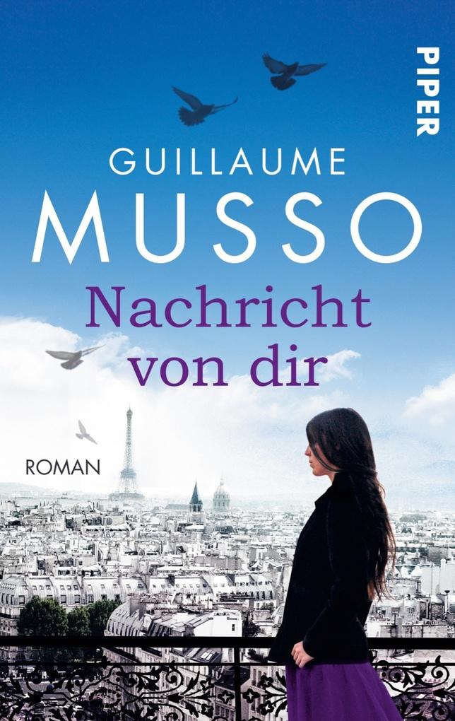 Nachricht von dir als eBook von Guillaume Musso