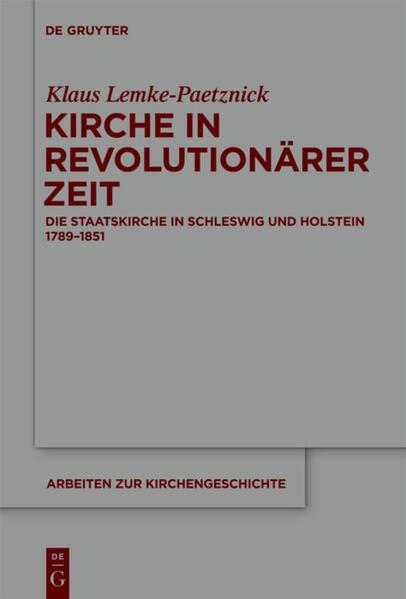 Kirche in revolutionärer Zeit als Buch von Klaus Lemke-Paetznick