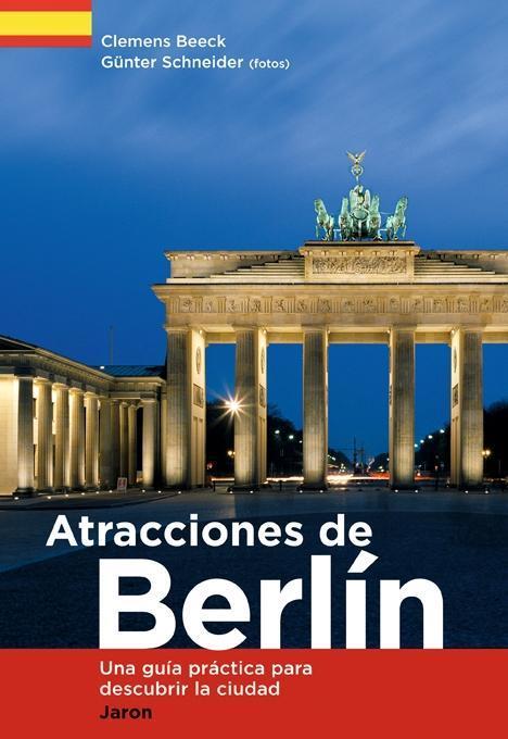 Atracciones de Berlín als Buch von Clemens Beeck