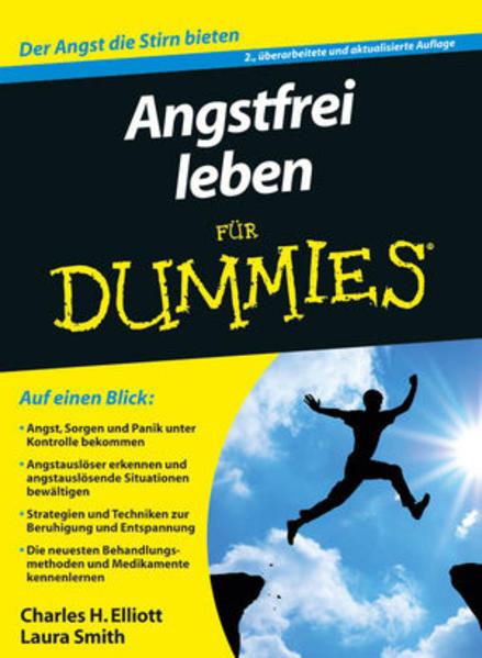 Angstfrei leben für Dummies als Buch von Charles H. Elliott, Laura L. Smith