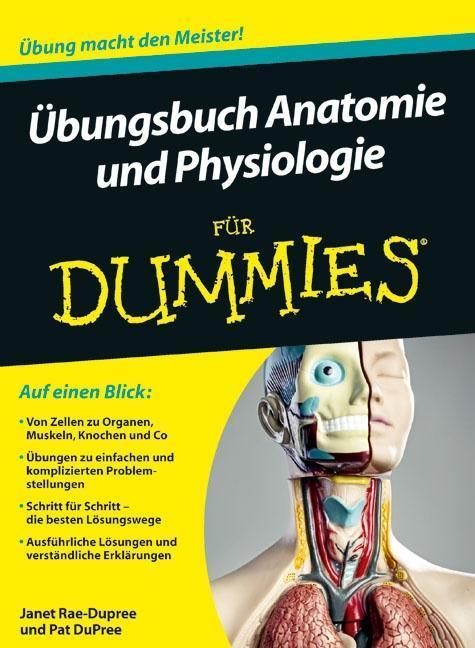 Übungsbuch Anatomie und Physiologie für Dummies als Buch von Janet Rae-Dupree, Pat DuPree