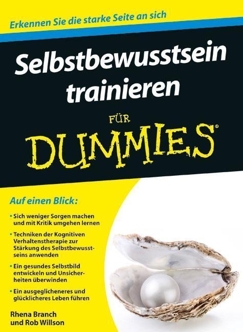 Selbstbewusstsein trainieren für Dummies als Buch von Rhena Branch, Rob Willson