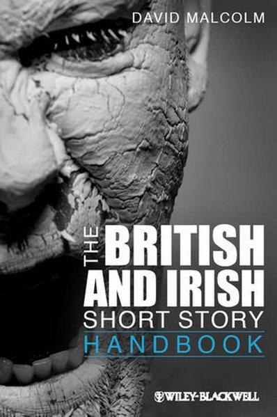 The British and Irish Short Story Handbook als Buch von David Malcolm