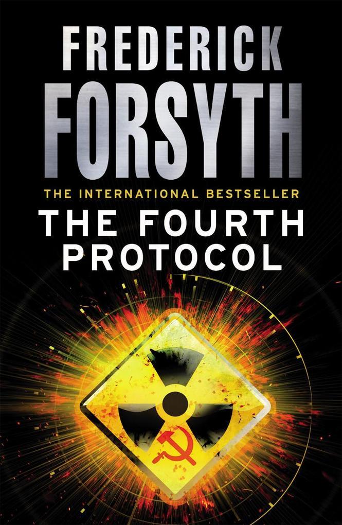 The Fourth Protocol als eBook von Frederick Forsyth
