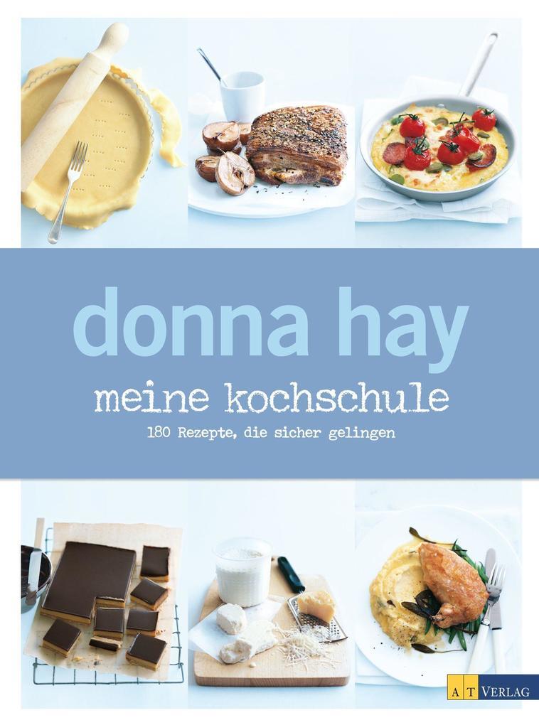 meine kochschule als Buch von Donna Hay