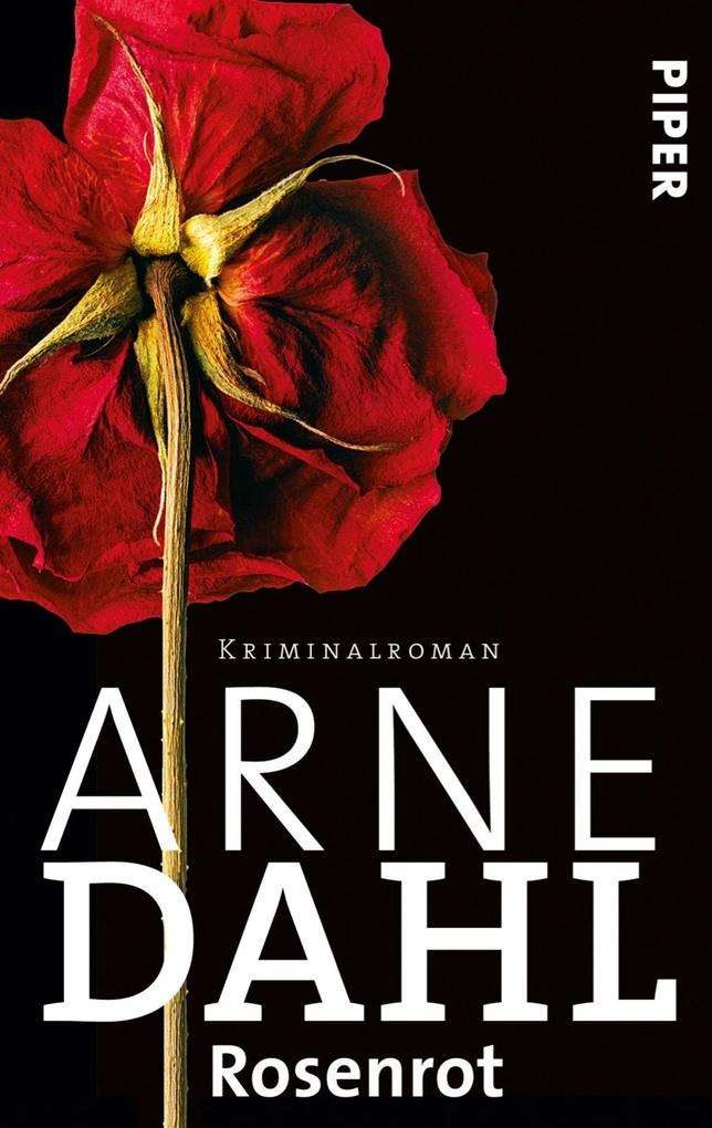 Rosenrot als eBook von Arne Dahl