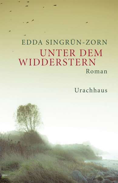 Unter dem Widderstern als Buch von Edda Singrün-Zorn