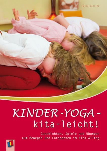 Kinder-Yoga - kita-leicht! als Buch von Heike Geisler