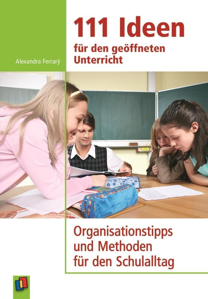 111 Ideen für den geöffneten Unterricht als Buch von Alexandra Ferrarÿ