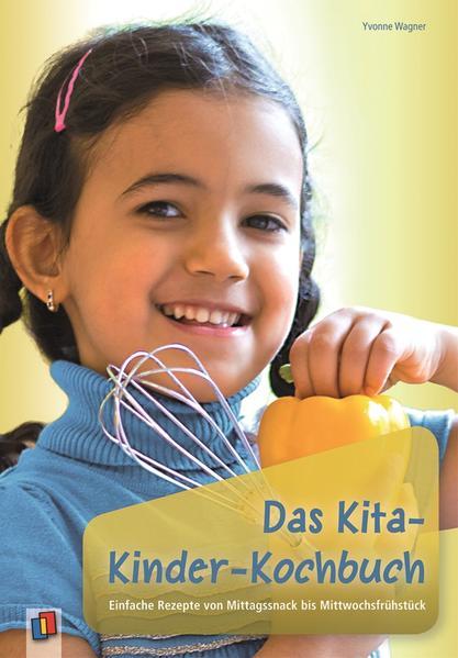 Das Kita-Kinder-Kochbuch als Buch von Yvonne Wagner