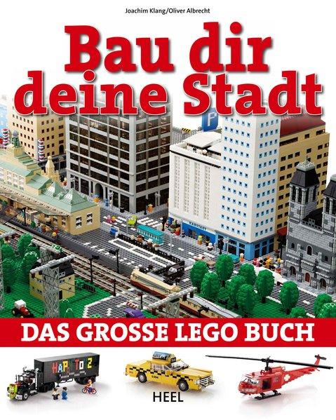 Bau dir eine Stadt als Buch von Joachim Klang, Oliver Albrecht