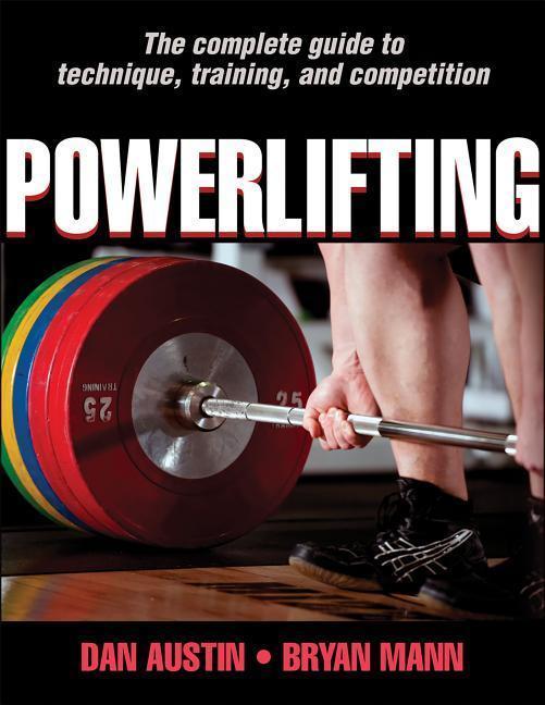 Powerlifting als Taschenbuch von Dan Austin, Bryan Mann