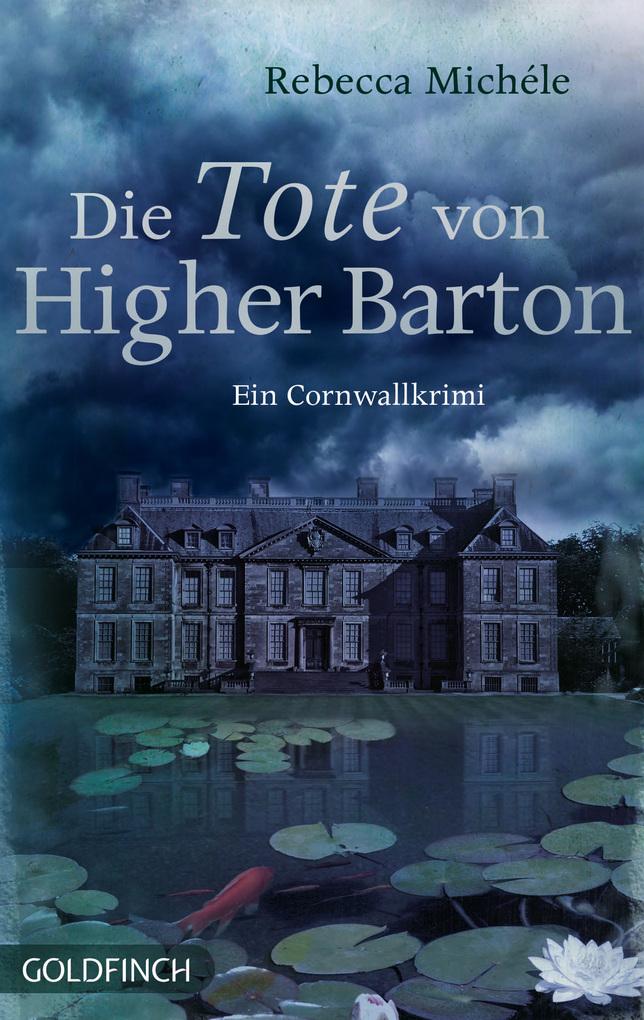 Die Tote von Higher Barton als eBook von Rebecca Michéle
