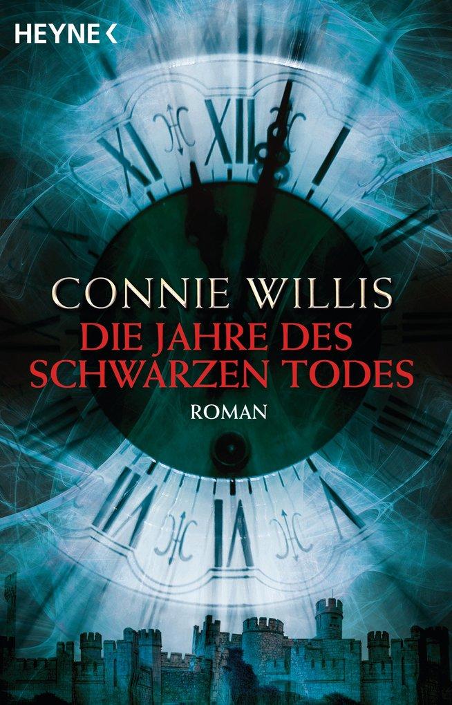 Die Jahre des schwarzen Todes als eBook von Connie Willis