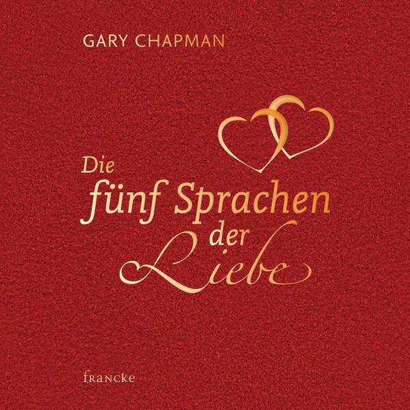 Die fünf Sprachen der Liebe als Buch von Gary Chapman