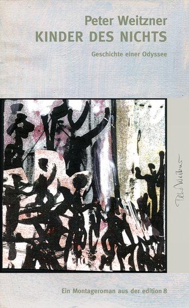 Kinder des Nichts als Buch von Peter Weitzner