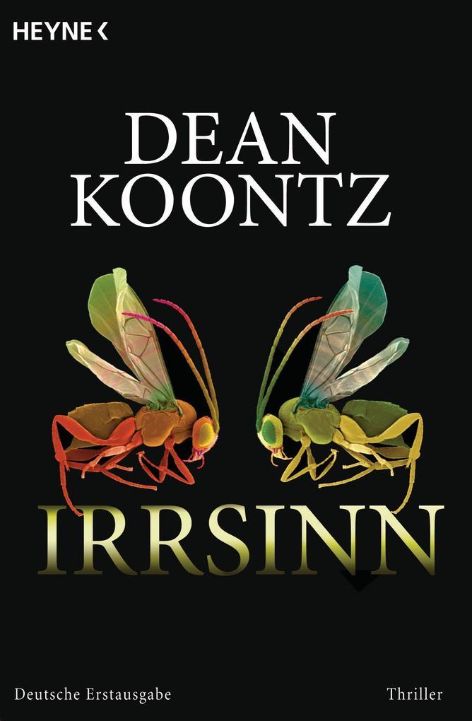 Irrsinn als eBook von Dean Koontz