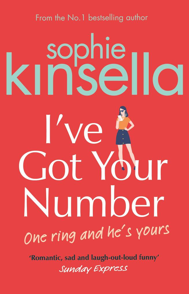 I've Got Your Number als eBook von Sophie Kinsella