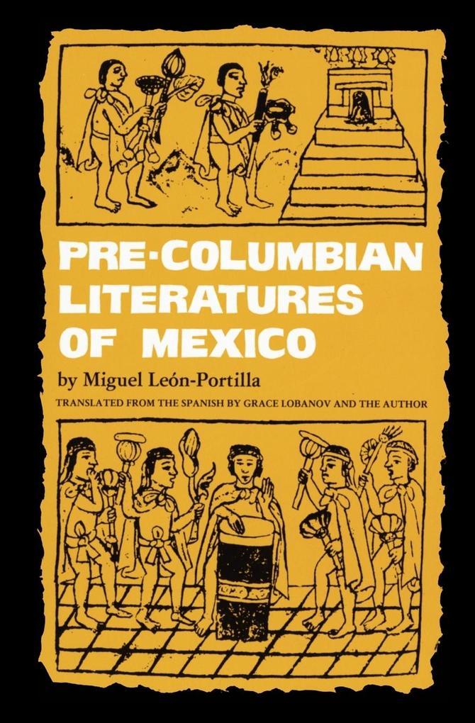 Pre-Columbian Literatures of Mexico als Taschenbuch von Miguel Leon-Portilla