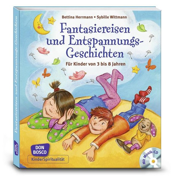 Fantasiereisen und Entspannungsgeschichten als Buch von Bettina Herrmann, Sybille Wittmann