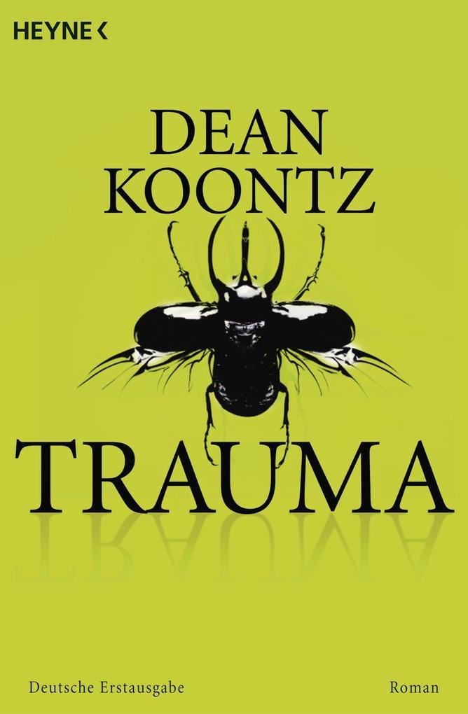 Trauma als eBook von Dean Koontz