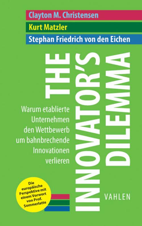 The Innovator's Dilemma als eBook von Clayton M. Christensen