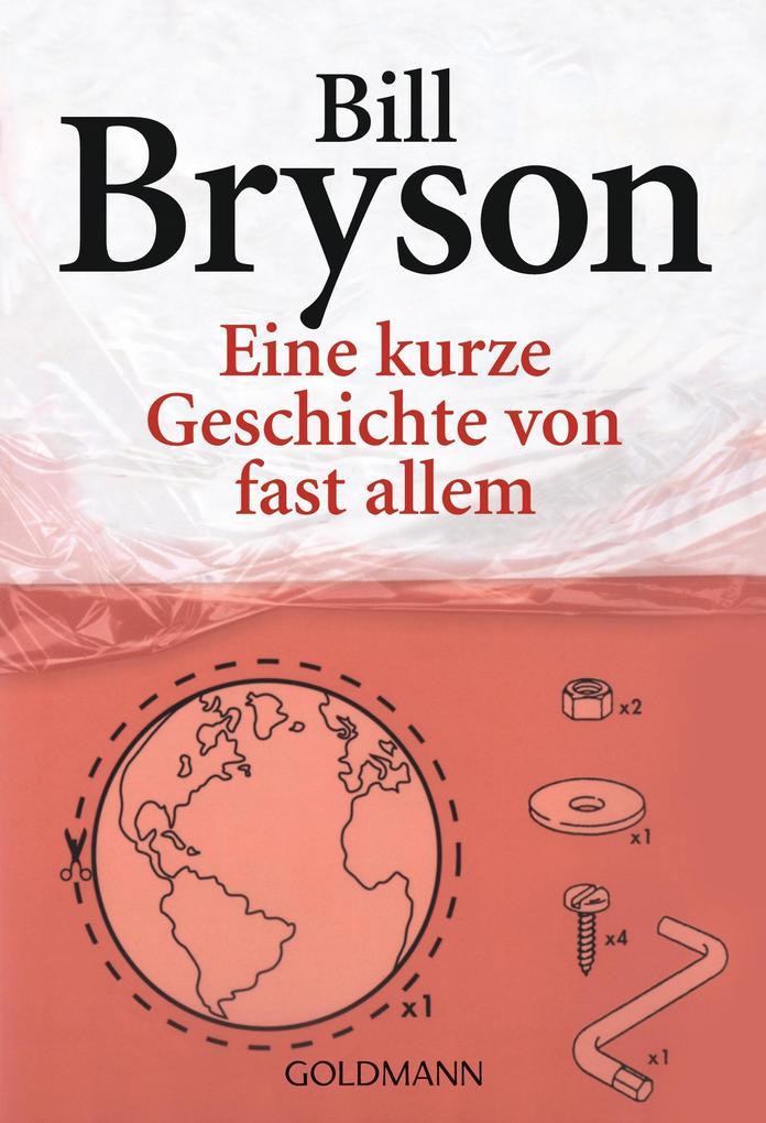 Eine kurze Geschichte von fast allem als eBook von Bill Bryson