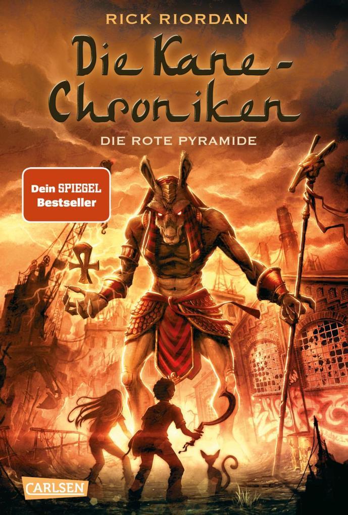 Die Kane-Chroniken 01. Die rote Pyramide als eBook von Rick Riordan