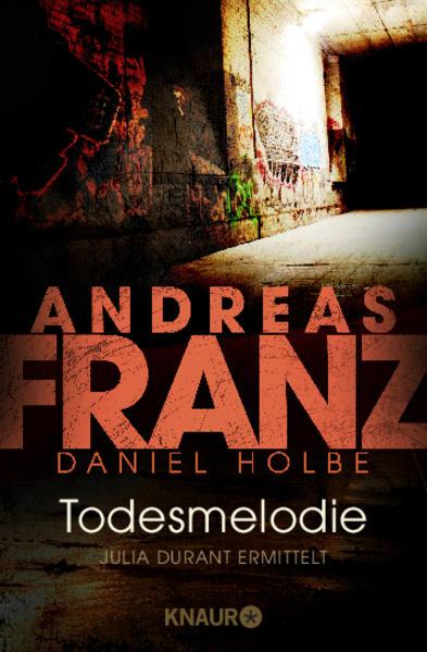 Todesmelodie als Taschenbuch von Andreas Franz, Daniel Holbe